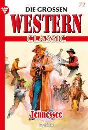 Die großen Western Classic 72 – Western - Tennessee