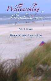 Wellenschlag - Flügelrauschen - Meerische Gedichte