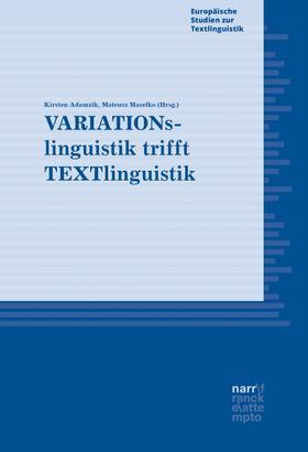 VARIATIONslinguistik trifft TEXTlinguistik