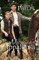 Karen L. Phelps: Maryann's Appaloosa