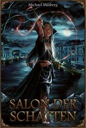 DSA: Salon der Schatten - Splitterdämmerung I