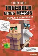 Cube Kid: Tagebuch eines Super-Kriegers ★★★★★