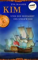 Eva Maaser: Kim und die Seefahrt ins Ungewisse - Band 2