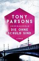 Tony Parsons: Die ohne Schuld sind ★★★★