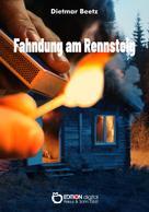 Dietmar Beetz: Fahndung am Rennsteig