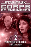 Keith R. A. DeCandido: Star Trek - Corps of Engineers 02: Schwerer Fehler ★★★★