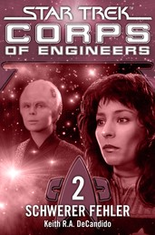 Star Trek - Corps of Engineers 02: Schwerer Fehler