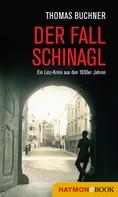 Thomas Buchner: Der Fall Schinagl ★★★