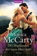 Monica McCarty: Der Highlander, der mein Herz stahl ★★★★★