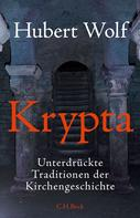 Hubert Wolf: Krypta ★★★