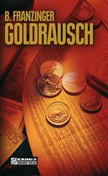 Goldrausch - Tannenbergs zweiter Fall