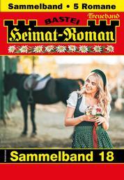 Heimat-Roman Treueband 18 - Sammelband - 5 Romane in einem Band