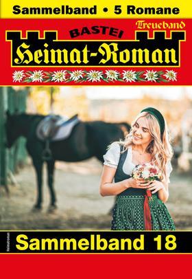 Heimat-Roman Treueband 18 - Sammelband