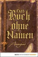 Anonymus: Das Buch ohne Namen ★★★★