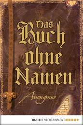 Das Buch ohne Namen - Roman (wahrscheinlich)