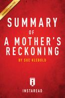 . Instaread: Summary of A Mother's Reckoning