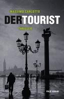 Massimo Carlotto: Der Tourist ★★★★