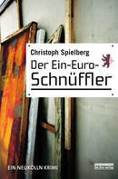 Christoph Spielberg: Der Ein-Euro-Schnüffler ★★★★