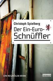 Der Ein-Euro-Schnüffler - Ein Berlin Krimi