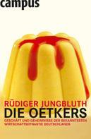 Rüdiger Jungbluth: Die Oetkers ★★★★