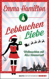 LebkuchenLiebe - Weihnachten mit Miss Nimmersatt