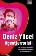 Deniz Yücel: Agentterrorist ★★★