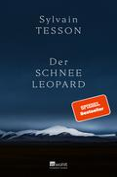 Sylvain Tesson: Der Schneeleopard ★★★★