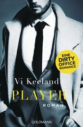 Player - Eine Dirty Office Romance - Roman
