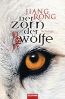 Jiang Rong: Der Zorn der Wölfe ★★★