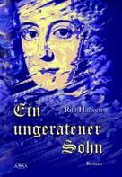 Rita Hausen: Ein ungeratener Sohn