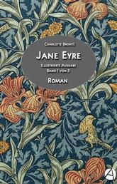 Jane Eyre. Band 1 von 3 - Illustrierte Ausgabe