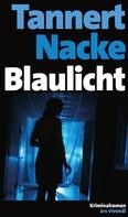 Petra Nacke: Blaulicht (eBook)