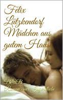 Felix Lützkendorf: Mädchen aus gutem Hause ★★★★