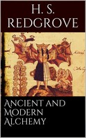 H. Stanley Redgrove: Ancient and Modern Alchemy