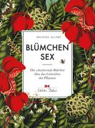 Michael Allaby: Blümchensex