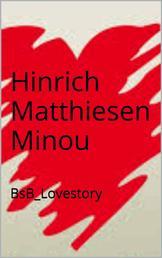 Minou - BsB_Lovestory