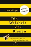 Jack Mingo: Die Weisheit der Bienen ★★★★