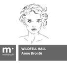 Anne Bronte: Wildfell Hall