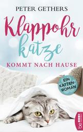 Klappohrkatze kommt nach Hause - Ein Katzen-Roman
