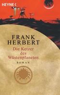 Frank Herbert: Die Ketzer des Wüstenplaneten ★★★★★