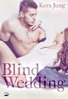 Kera Jung: Blind Wedding ★★★★