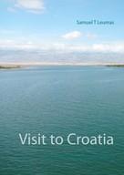 Samuel T. Leumas: Visit to Croatia