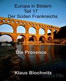 Klaus Blochwitz: Europa in Bildern Teil 17