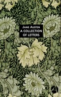 Jane Austen: A Collection of Letters