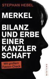 Merkel - Bilanz und Erbe einer Kanzlerschaft