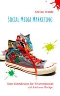 Stefan Wahle: Social Media Marketing ★★