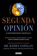Radha Gopalan: Segunda opinión