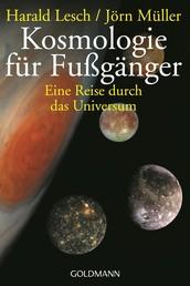 Kosmologie für Fußgänger - Eine Reise durch das Universum - Überarbeitete und erweiterte Neuausgabe
