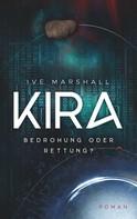 Ive Marshall: Kira
