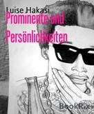 Luise Hakasi: Prominente und Persönlichkeiten